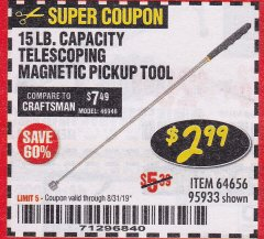 Harbor Freight Coupon 15 LB. CAPACITY TELESCOPING MAGNETIC PICKUP TOOL Lot No. 95933 Expired: 8/31/19 - $2.99
