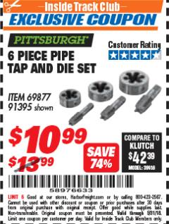 Harbor Freight ITC Coupon 6 PIECE PIPE TAP AND DIE SET Lot No. 69877  Expired: 5/31/18 - $10.99