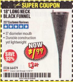 "Harbor Freight Coupon 18"" LONG NECK BLACK FUNNEL Lot No. 66479 Expired: 11/30/19 - $1.99"