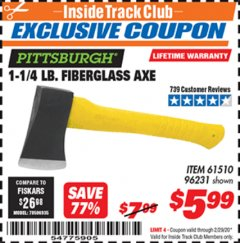 "Harbor Freight ITC Coupon 1-1/4 LB. AXE WITH 11-1/2"" FIBERGLASS HANDLE Lot No. 96231/61510 Expired: 2/29/20 - $5.99"