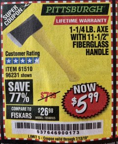 "Harbor Freight Coupon 1-1/4 LB. AXE WITH 11-1/2"" FIBERGLASS HANDLE Lot No. 96231/61510 Expired: 5/10/19 - $5.99"