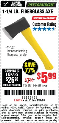 "Harbor Freight Coupon 1-1/4 LB. AXE WITH 11-1/2"" FIBERGLASS HANDLE Lot No. 96231/61510 Expired: 1/26/20 - $5.99"