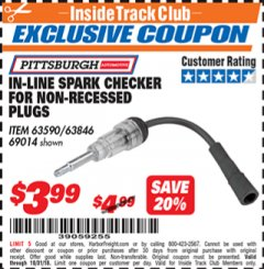 Harbor Freight ITC Coupon 90° IN-LINE SPARK CHECKER Lot No. 63590/63846/69014 Dates Valid: 12/31/69 - 10/31/18 - $3.99