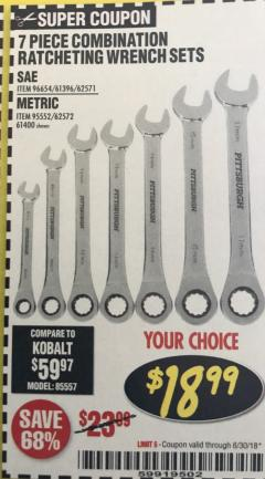 Harbor Freight Coupon 7 PIECE COMBINATION RATCHETING WRENCH SET Lot No. 96654/61396/62571/95552/62572/61400 EXPIRES: 6/30/18 - $18.99