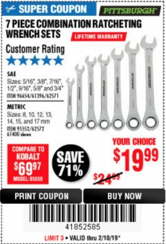 Harbor Freight Coupon 7 PIECE COMBINATION RATCHETING WRENCH SET Lot No. 96654/61396/62571/95552/62572/61400 Expired: 2/10/19 - $19.99