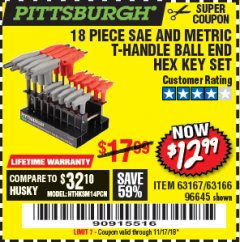 Harbor Freight Coupon 18 PIECE SAE AND METRIC T-HANDLE BALL END HEX KEY SET Lot No. 96645/62476 Valid Thru: 11/17/18 - $12.99