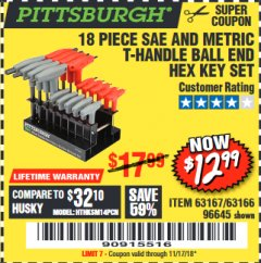 Harbor Freight Coupon 18 PIECE SAE AND METRIC T-HANDLE BALL END HEX KEY SET Lot No. 96645/62476 Valid Thru: 11/30/18 - $12.99
