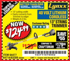 "Harbor Freight Coupon LYNXX 13"" STRING TRIMMER Lot No. 64477/63289 Expired: 6/1/19 - $124.99"