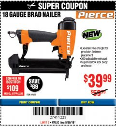 Harbor Freight Coupon PIERCE 18 GAUGE BRAD NAILER Lot No. 64255 Expired: 5/20/18 - $39.99
