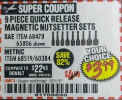 Harbor Freight Coupon 9 PIECE QUICK CHANGE MAGNETIC NUTSETTER SETS Lot No. 65806/68478/68519/60384 EXPIRES: 10/31/18 - $3.99
