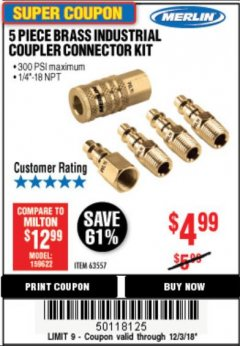 Harbor Freight Coupon 5 PIECE BRASS INDUSTRIAL COUPLER CONNECTOR KIT Lot No. 63557 Expired: 12/3/18 - $4.99