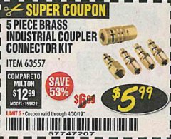 Harbor Freight Coupon 5 PIECE BRASS INDUSTRIAL COUPLER CONNECTOR KIT Lot No. 63557 Expired: 4/30/19 - $5.99