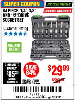 "Harbor Freight Coupon 64 PIECE 1/4"", 3/8"", 1/2"" DRIVE SOCKET SET Lot No. 69261/63461/63462/67995 Expired: 7/22/18 - $29.99"