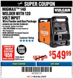 Harbor Freight Coupon VULCAN MIGMAX 140 WELDER WITH 120V INPUT Lot No. 80673, 63616 Expired: 7/29/18 - $549.99