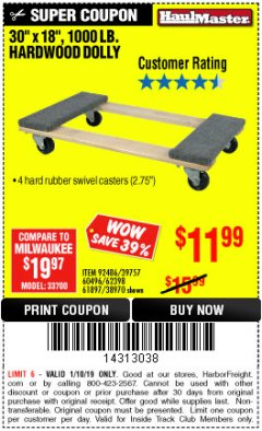 "Harbor Freight ITC Coupon 30"" X 18"" 1000LB. MOVERS DOLLY Lot No. 92486/39757/60496/62398/61897/38970 Expired: 1/10/19 - $11.99"