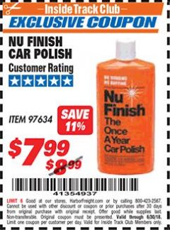 Harbor Freight ITC Coupon NU FINISH CAR POLISH Lot No. 97634 Dates Valid: 12/31/69 - 6/30/18 - $7.99