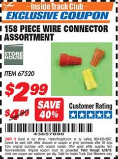Harbor Freight ITC Coupon 158 PIECE WIRE CONNECTOR ASSORTMENT Lot No. 67520 Dates Valid: 12/31/69 - 6/30/18 - $2.99