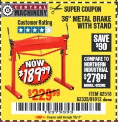 "Harbor Freight Coupon 36"" METAL BRAKE WITH STAND Lot No. 91012/62335/62518 Expired: 7/6/18 - $189.99"
