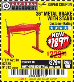 "Harbor Freight Coupon 36"" METAL BRAKE WITH STAND Lot No. 91012/62335/62518 Expired: 2/5/19 - $189.99"