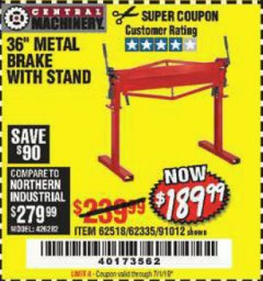 "Harbor Freight Coupon 36"" METAL BRAKE WITH STAND Lot No. 91012/62335/62518 Valid Thru: 7/1/19 - $189.99"