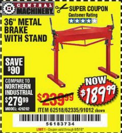 "Harbor Freight Coupon 36"" METAL BRAKE WITH STAND Lot No. 91012/62335/62518 Valid Thru: 8/5/19 - $189.99"