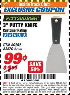 "Harbor Freight ITC Coupon 3"" PUTTY KNIFE Lot No. 60282/63670 Dates Valid: 12/31/69 - 6/30/18 - $0.99"
