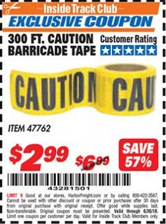 Harbor Freight ITC Coupon 300 FT CAUTION BARRICADE TAPE Lot No. 47762 Dates Valid: 12/31/69 - 6/30/18 - $2.99