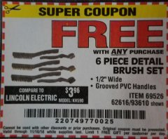 Harbor Freight Free Coupon 6 PIECE DETAIL BRUSH SET Lot No. 93610/69526/62616 EXPIRES: 11/10/18 - FWP