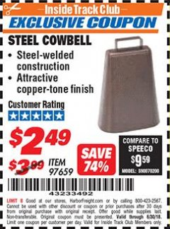Harbor Freight ITC Coupon STEEL COWBELL Lot No. 97659 Dates Valid: 12/31/69 - 6/30/18 - $2.49