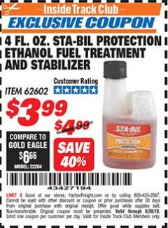 Harbor Freight ITC Coupon 4 FL. OZ. STA-BIL PROTECTION ETHANOL FUEL TREATMENT AND STABILIZER Lot No. 62602 Dates Valid: 12/31/69 - 6/30/18 - $3.99