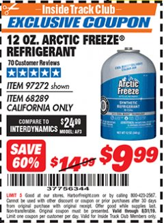 Harbor Freight ITC Coupon 12 OZ. ARTIC FREEZE REFRIGERANT Lot No. 97272/68289 Expired: 8/31/19 - $9.99