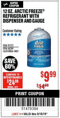 Harbor Freight Coupon 12 OZ. ARTIC FREEZE REFRIGERANT Lot No. 97272/68289 Expired: 8/18/19 - $9.99