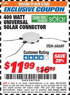 Harbor Freight ITC Coupon 400 WATT UNIVERSAL SOLAR CONNECTOR Lot No. 68689 Expired: 6/30/18 - $11.99