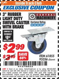 "Harbor Freight ITC Coupon 3"" RUBBER LIGHT DUTY SWIVEL CASTER WITH BRAKE Lot No. 61855/95356 Dates Valid: 12/31/69 - 6/30/18 - $2.99"