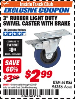"Harbor Freight ITC Coupon 3"" RUBBER LIGHT DUTY SWIVEL CASTER WITH BRAKE Lot No. 61855/95356 Expired: 9/30/19 - $2.99"