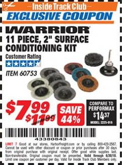 "Harbor Freight ITC Coupon WARRIOR 11 PIECE, 2"" SURFACE CONDITIONING KIT Lot No. 60753 Dates Valid: 12/31/69 - 6/30/18 - $7.99"