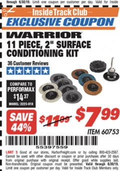 "Harbor Freight ITC Coupon WARRIOR 11 PIECE, 2"" SURFACE CONDITIONING KIT Lot No. 60753 Valid Thru: 6/30/19 - $7.99"