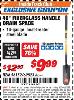 "Harbor Freight ITC Coupon 46"" DRAIN SPADE - 5-3/4"" WIDE BLADE - 33"" LONG HANDLE Lot No. 69823 Expired: 8/31/19 - $9.99"
