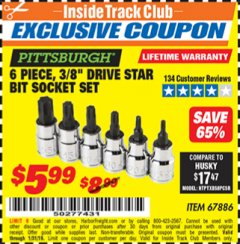 "Harbor Freight ITC Coupon PISTTSBURGH 6 PIECE, 3/8 "" DRIVE STAR BIT SOCKET SET Lot No. 67886 Expired: 1/31/19 - $5.99"