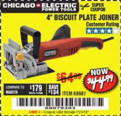 "Harbor Freight Coupon 4"" BISCUIT PLATE JOINER Lot No. 68987 EXPIRES: 11/3/18 - $44.99"