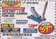 Harbor Freight Coupon RAPID PUMP 1.5 TON ALUMINUM RACING JACK Lot No. 68053/69252/60569/62160/62496/62516 Expired: 10/24/18 - $59.99