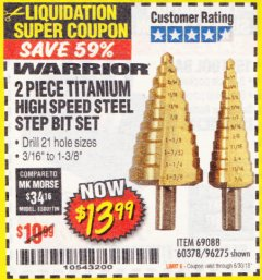 Harbor Freight Coupon 2 PIECE TITANIUM NITRIDE COATED HIGH SPEED STEEL STEP DRILL BITS Lot No. 96275/69088/60378 EXPIRES: 6/30/18 - $13.99