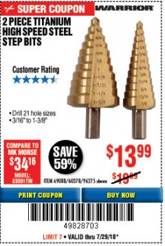 Harbor Freight Coupon 2 PIECE TITANIUM NITRIDE COATED HIGH SPEED STEEL STEP DRILL BITS Lot No. 96275/69088/60378 Expired: 7/29/18 - $13.99