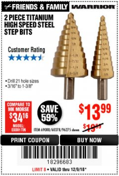 Harbor Freight Coupon 2 PIECE TITANIUM NITRIDE COATED HIGH SPEED STEEL STEP DRILL BITS Lot No. 96275/69088/60378 Expired: 12/9/18 - $13.99