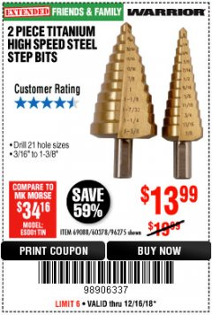 Harbor Freight Coupon 2 PIECE TITANIUM NITRIDE COATED HIGH SPEED STEEL STEP DRILL BITS Lot No. 96275/69088/60378 Expired: 12/16/18 - $12.99