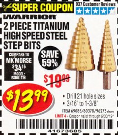 Harbor Freight Coupon 2 PIECE TITANIUM NITRIDE COATED HIGH SPEED STEEL STEP DRILL BITS Lot No. 96275/69088/60378 Expired: 6/17/19 - $13.99