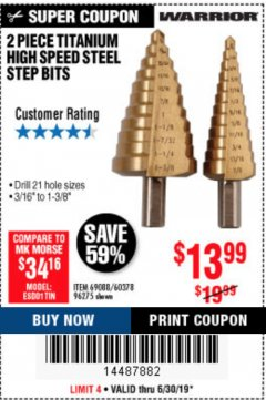 Harbor Freight Coupon 2 PIECE TITANIUM NITRIDE COATED HIGH SPEED STEEL STEP DRILL BITS Lot No. 96275/69088/60378 Valid Thru: 6/30/19 - $13.99