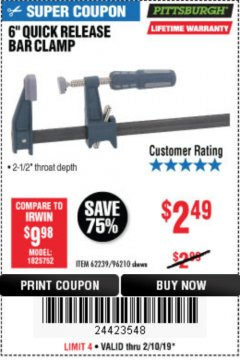 "Harbor Freight Coupon 6"" QUICK RELEASE BAR CLAMP Lot No. 62239/96210 Expired: 2/10/19 - $2.49"