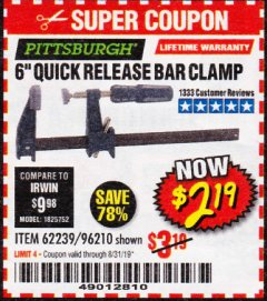 "Harbor Freight Coupon 6"" QUICK RELEASE BAR CLAMP Lot No. 62239/96210 Expired: 8/31/19 - $2.19"