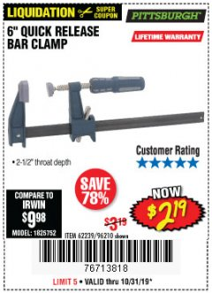 "Harbor Freight Coupon 6"" QUICK RELEASE BAR CLAMP Lot No. 62239/96210 Expired: 10/31/19 - $2.19"